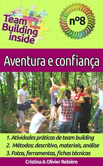 Team Building inside 8 - Aventura e confiança - Criar e viver o espírito de equipe! - cover