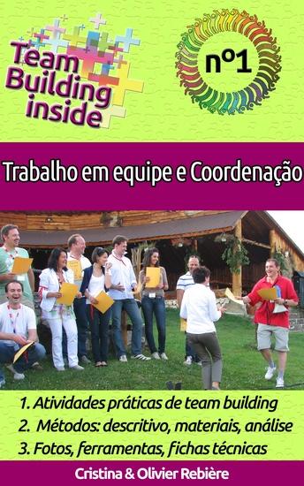 Team Building inside n°1 - Trabalho em equipe e coordenação - Criar e viver o espírito de equipe! - cover
