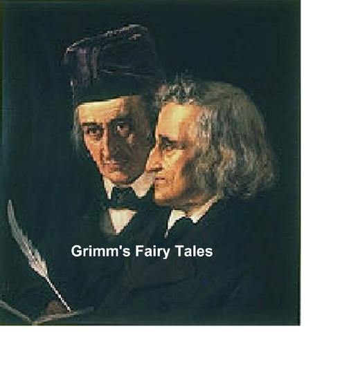 Grimm's Fairy Tales: all 200 tales and 10 legends - cover