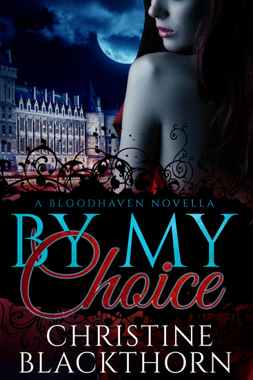 By My Choice - A Bloodhaven Novella - cover