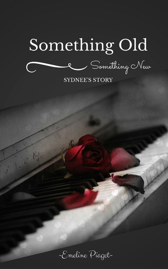 Something Old Something New - Sydnee's Story - cover