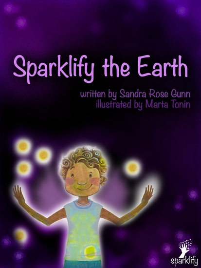 Sparklify the Earth - A guide for children and parents to change the world - cover