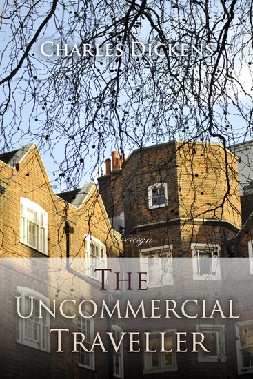 The Uncommercial Traveller - cover