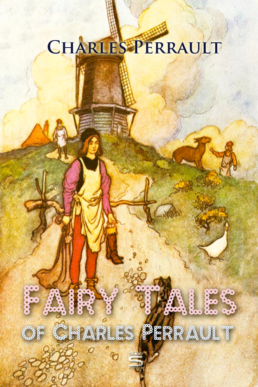Fairy Tales of Charles Perrault - cover