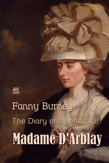 The Diary and Letters of Madame D'Arblay Volume 3 - cover