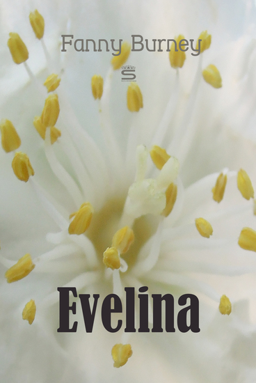 Evelina - The History of a Young Lady's Entrance into the World - cover