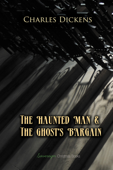 The Haunted Man and The Ghost's Bargain - cover