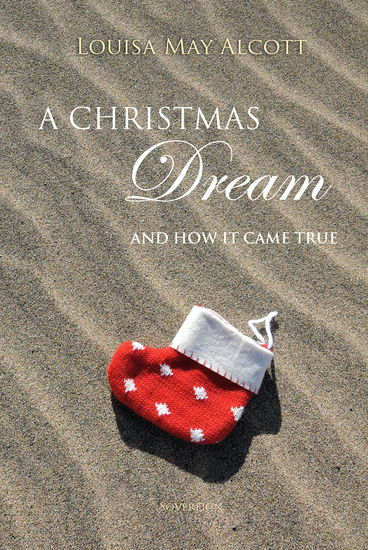 A Christmas Dream and How It Came True - cover