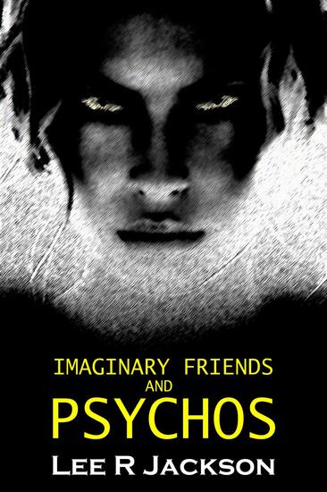 Imaginary Friends and Psychos - cover