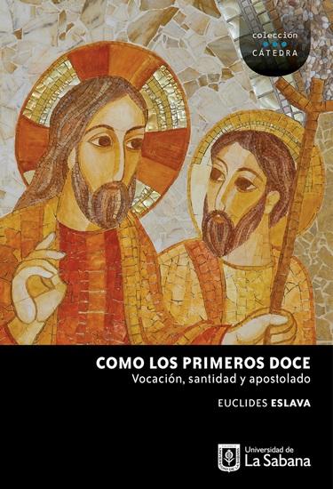 Como los primeros Doce - Vocación santidad y apostolado - cover