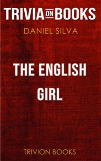 The English Girl by Daniel Silva (Trivia-On-Books) - cover