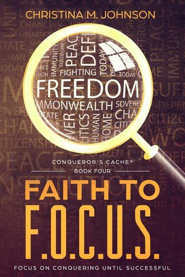 FAITH TO FOCUS - (Focus On Conquering Until Successful) - cover