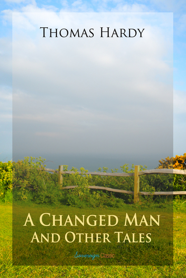 A Changed Man and Other Tales - cover