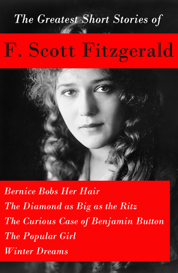 an analysis of the short story bernice bobs her hair by f scott fitzgerald Bernice bobs her hair by f scott fitzgerald significance of theme significance of title bernice bobs her hair is a very significant title just by reading the title you can tell that the.