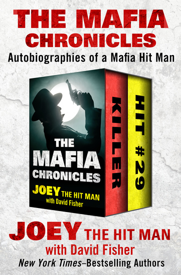 The Mafia Chronicles - Autobiographies of a Mafia Hit Man - cover