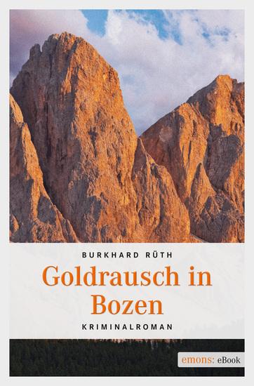 Goldrausch in Bozen - cover
