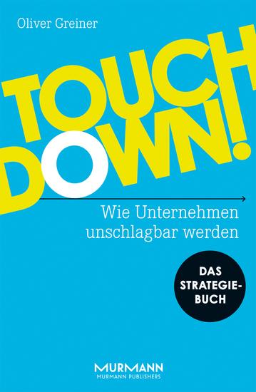 Touchdown - Wie Unternehmen unschlagbar werden - cover