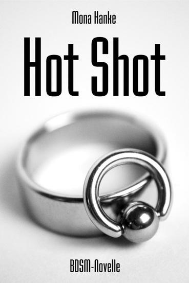 Hot Shot - BDSM Romance - cover