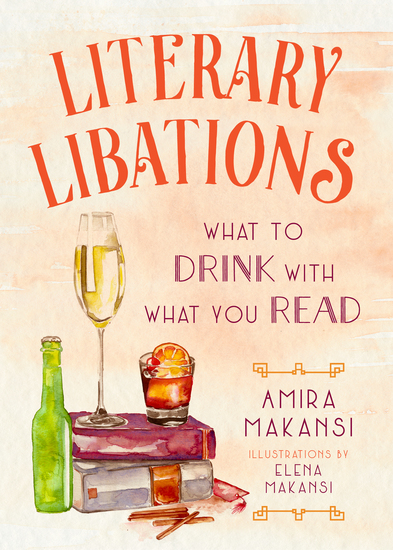 Literary Libations - What to Drink with What You Read - cover