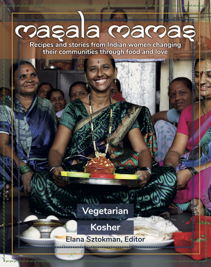 Masala Mamas - Recipes and stories from Indian women changing their communities through food and love - cover