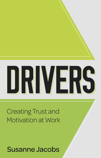 DRIVERS - Creating Trust and Motivation at Work - cover