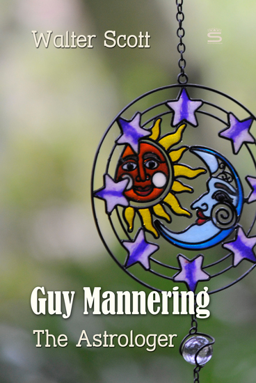 Guy Mannering: The Astrologer - cover