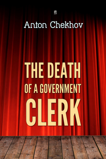 The Death of a Government Clerk - cover