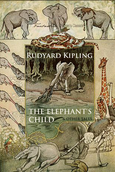 The Elephant's Child and Other Tales - cover