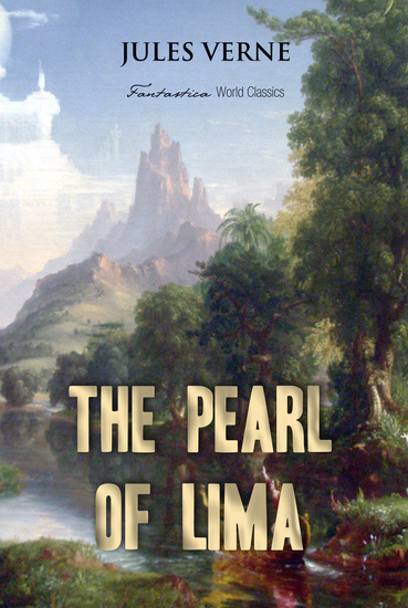The Pearl of Lima: A Story of True Love - cover