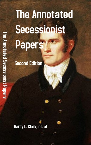 The Annotated Secessionist Papers - Second Edition - cover