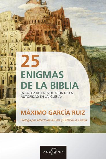 25 Enigmas de la Biblia - A la luz de la evolución de la autoridad en la iglesia - cover