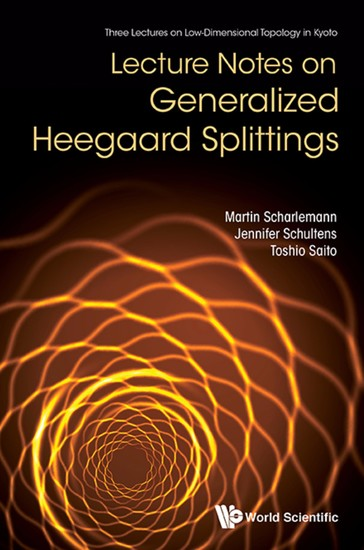 Lecture Notes On Generalized Heegaard Splittings - cover