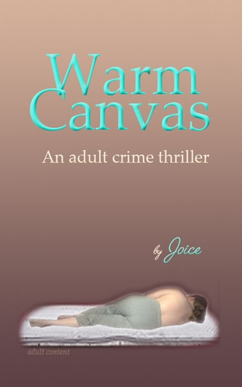 Warm Canvas - An adult crime thriller - cover