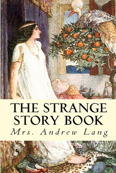 The Strange Story Book - cover