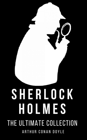 Sherlock Holmes - The Ultimate Collection - cover