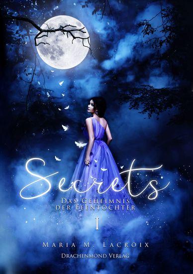 Secrets - Das Geheimnis der Feentochter I - cover
