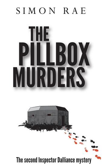 The Pillbox Murders - The second Inspector Dalliance mystery - cover