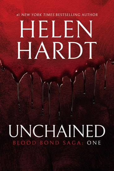 Unchained: Blood Bond: Parts 1 2 & 3 (Volume 1) - cover