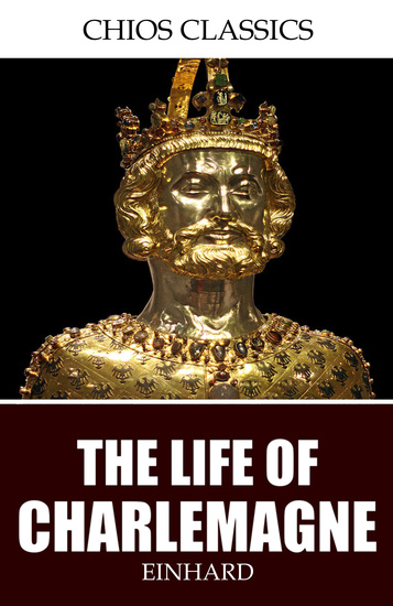 The Life of Charlemagne - cover