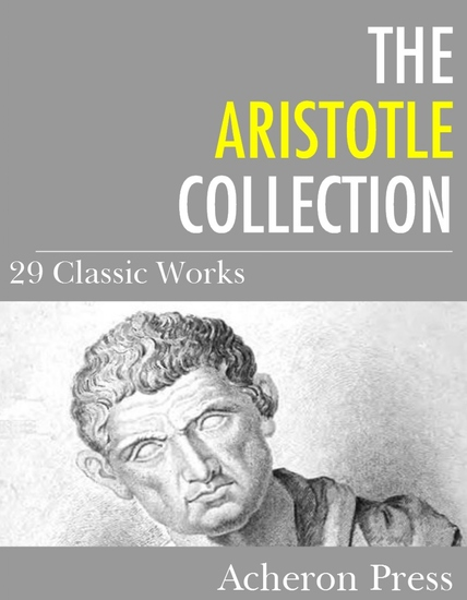 The Aristotle Collection - 29 Classic Works - cover