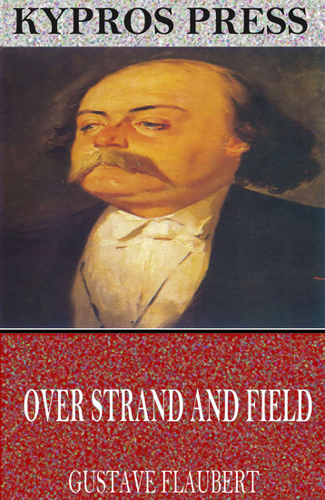 Over Strand and Field: A Record of Travel through Brittany - cover