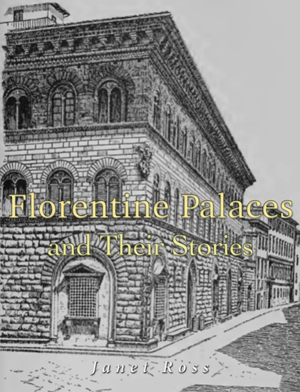 Florentine Palaces and Their Stories - cover