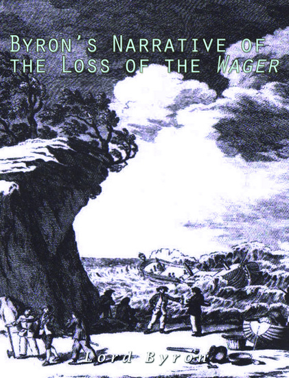 Byron's Narrative of the Loss of the Wager - cover