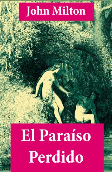 El Paraíso Perdido (texto completo con índice activo) - cover