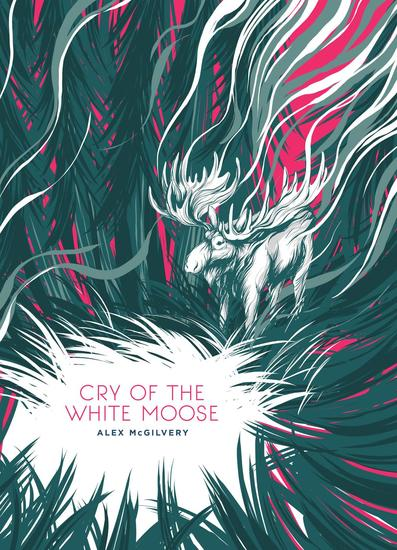 Cry of the White Moose - Spruce Bay #2 - cover