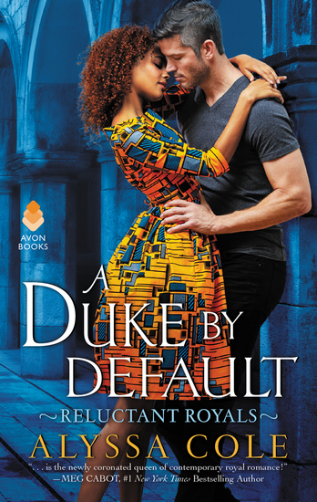 A Duke by Default - Reluctant Royals - cover