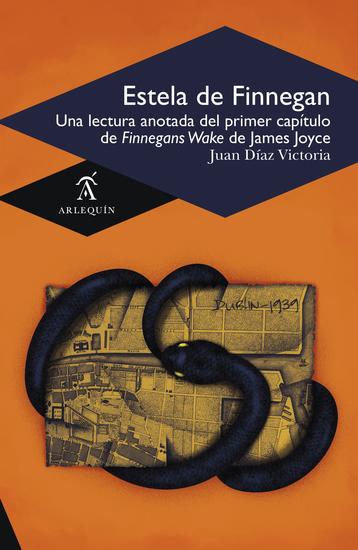 Estela de Finnegan - Una lectura anotada del primer capítulo de Finnegans Wake de James Joyce - cover