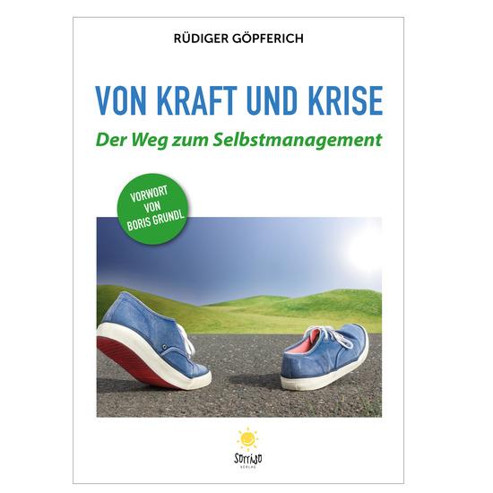 Von Kraft und Krise - Der Weg zum Selbstmanagement - cover