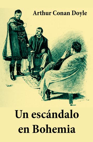 Un escándalo en Bohemia (texto completo con índice activo) - cover