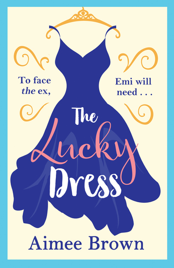 The Lucky Dress - The perfect feel-good romance for 2019 - cover